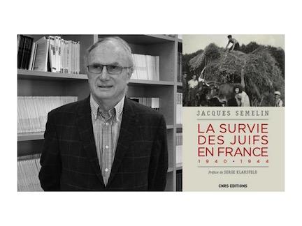 La survie des juifs de France, 1940-1944, avec Jacques Semelin