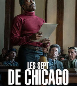 Les Sept de Chicago, de Aaron Sorkin
