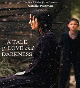 Une histoire d'amour et de ténèbres, de Natalie Portman
