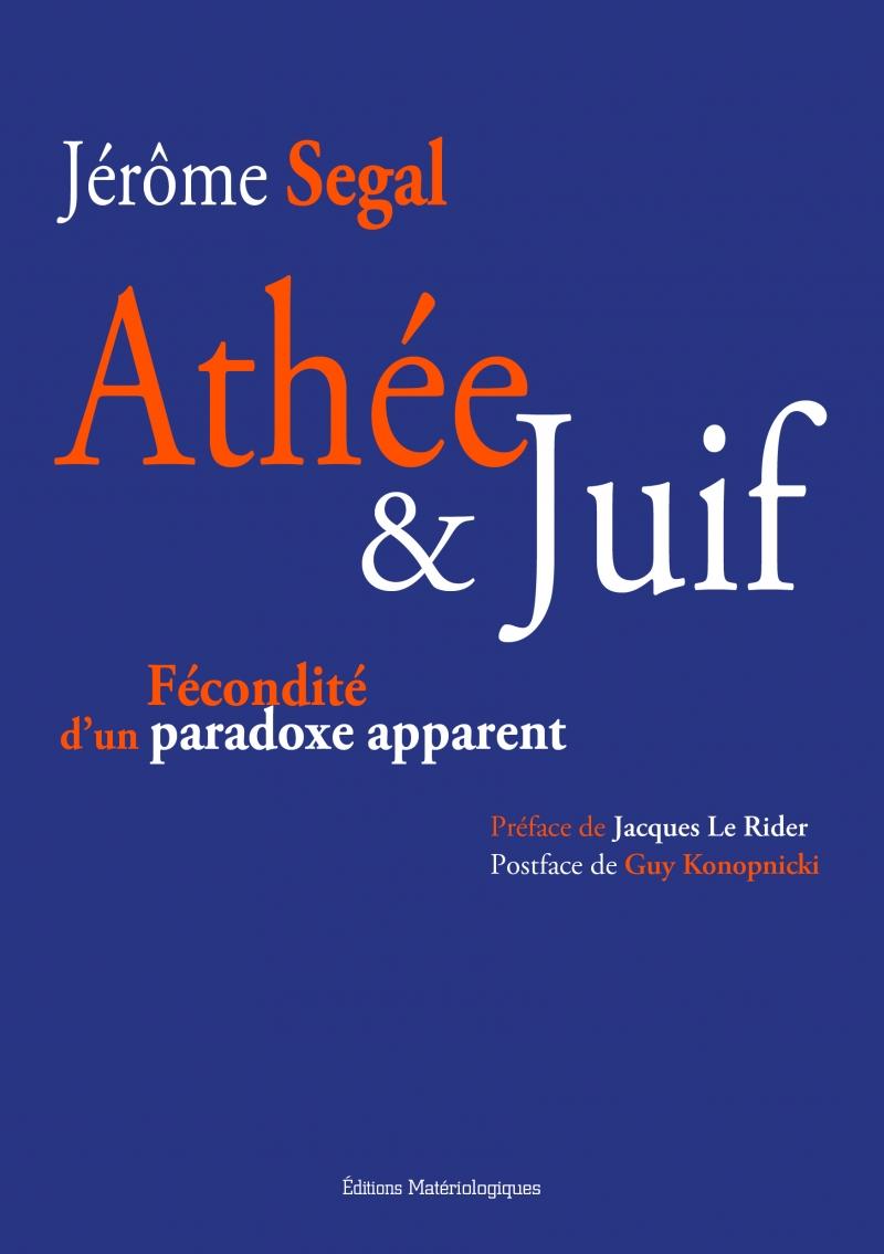 Juif athée, un paradoxe? avec Jérôme Segal