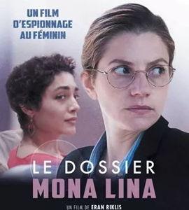 Le dossier Mona Lina, de Eran Riklis