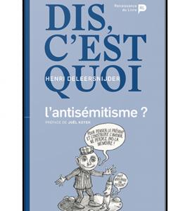 Dis, c'est quoi l'antisémitisme, avec Henri Deleersnijder