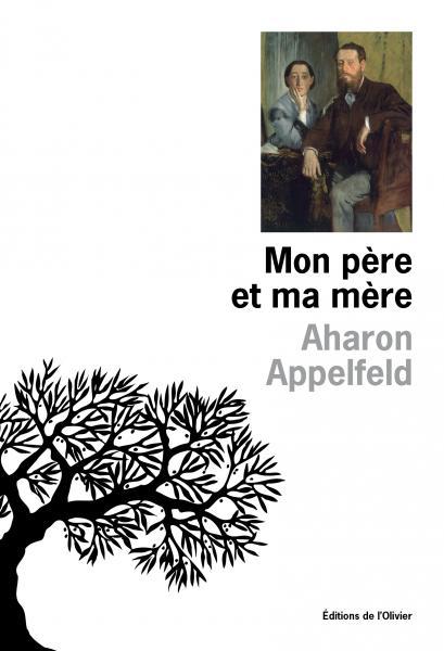 Mon père et ma mère, d'Aharon Appelfeld, avec Valérie Zenatti et Michèle Tauber