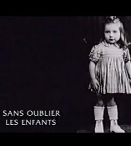 Sans oublier les enfants,  de Gilles Chevalier