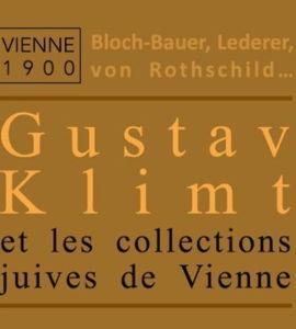Bloch-Bauer, Lederer, von Rothschild,… Gustav Klimt et les collections juives de Vienne