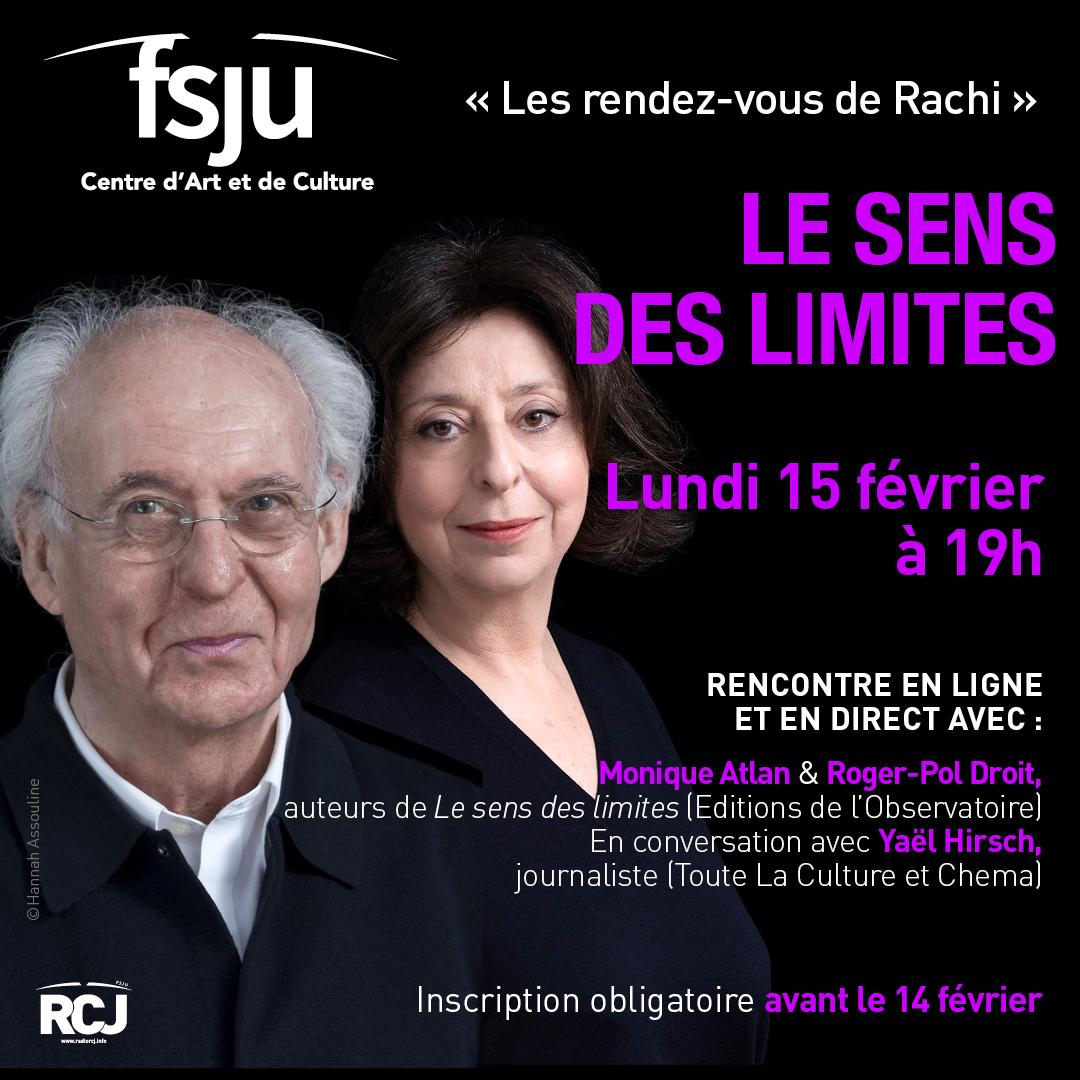 Le sens des limites, avec Monique Atlan &Roger-Pol Droit