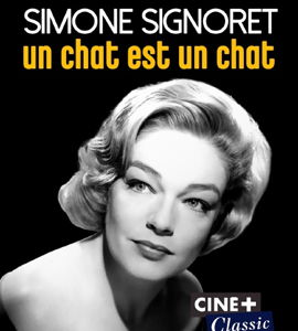 Simone Signoret, un chat est un chat, de Frédéric Zamochnikoff