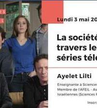 La société israélienne à travers les séries télévisées, par Ayelet Lilti