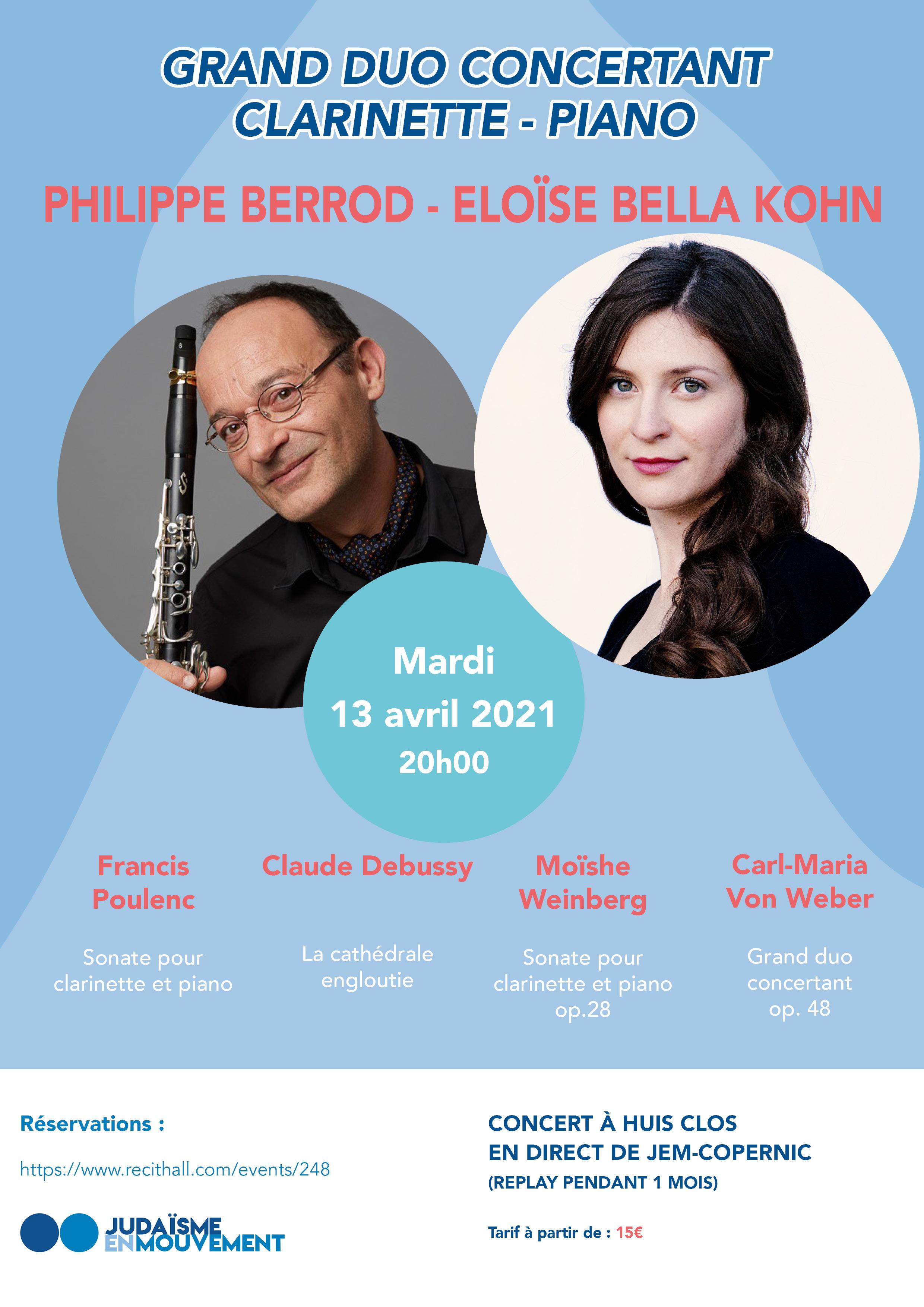 Grand duo concertant clarinette-piano, avec Philippe Berrod et Eloïse Bella Kohn