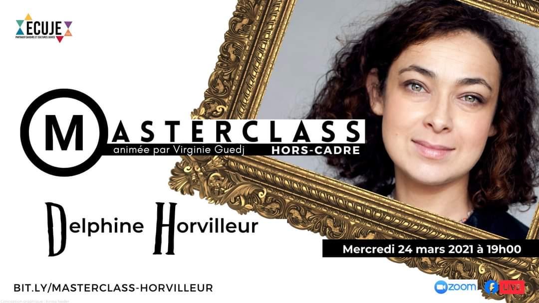 Masterclass hors cadre avec Delphine Horvilleur