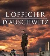 L'officier d'Auschwitz, de Terry Lee Coker