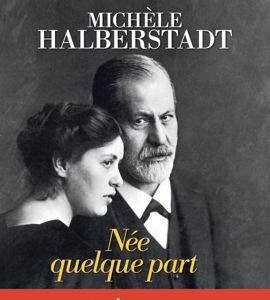 Née quelque part, avec Michèle Halberstadt