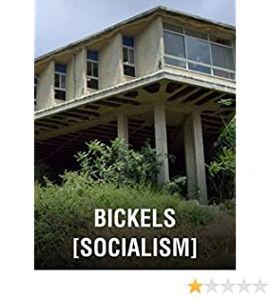 Bickels [Socialism]
