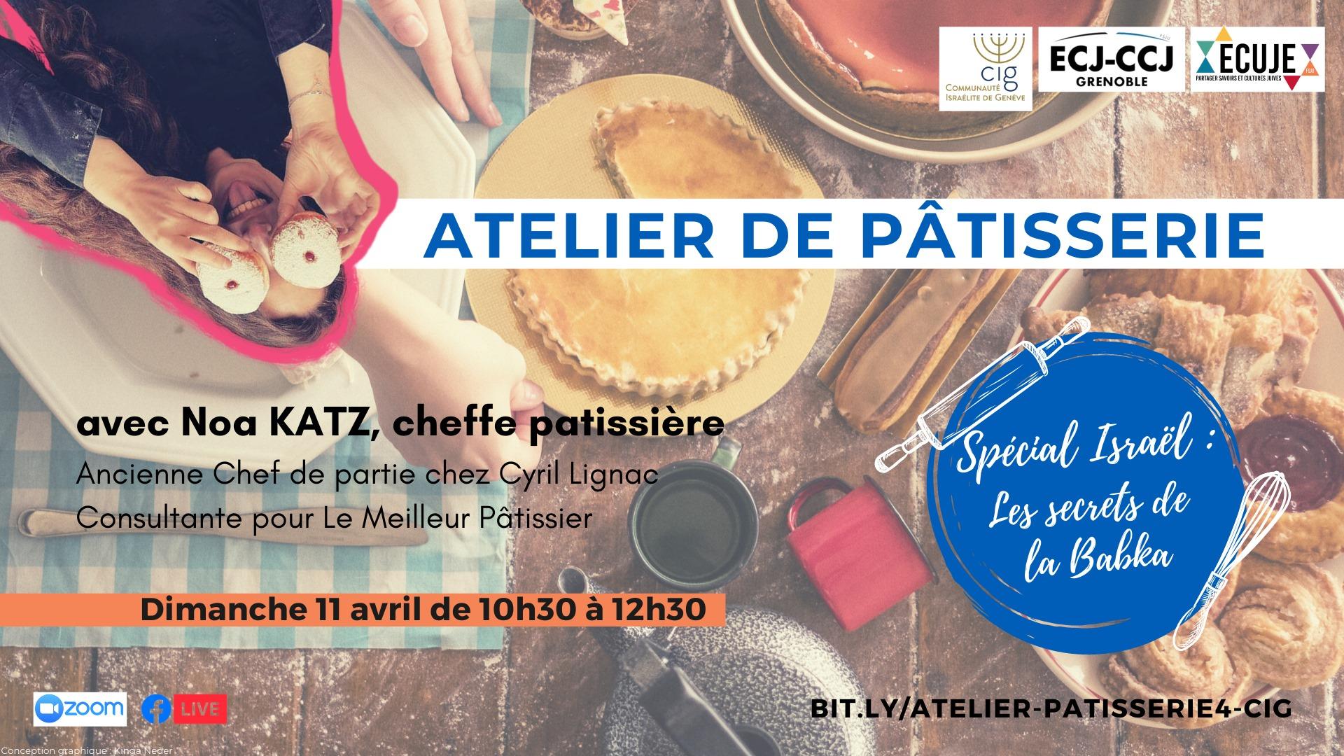 Atelier de pâtisserie avec Noa Katz