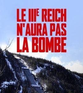 Le IIIe Reich n'aura pas la bombe, de  Nicolas Jallot