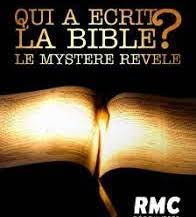 Qui a écrit la Bible? Le mystère révélé, de Nathalie Laville