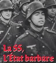 La SS : l'Etat barbare, de Mathieu Schwartz