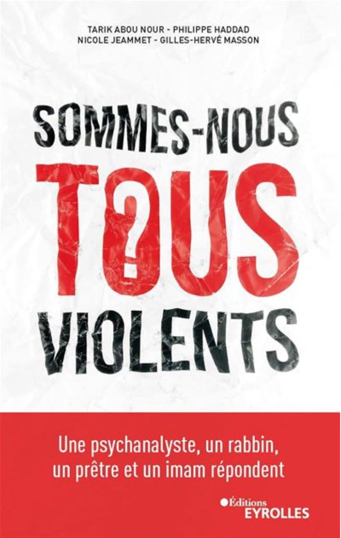 Sommes-nous tous violents?