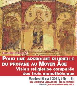 Pour une approche plurielle du profane au Moyen Âge. Vision religieuse comparée des trois monothéismes