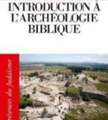 Introduction à l'archéologie biblique et israélienne, de Eric Cline