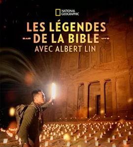 Les légendes de la Bible avec Albert Lin