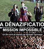 La dénazification, mission impossible, de Mickaël Gamrasni