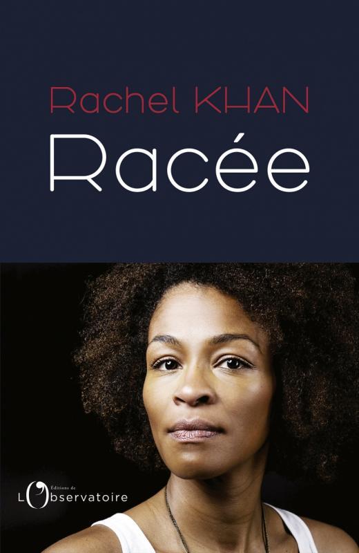Racée,  avec Rachel Kahn