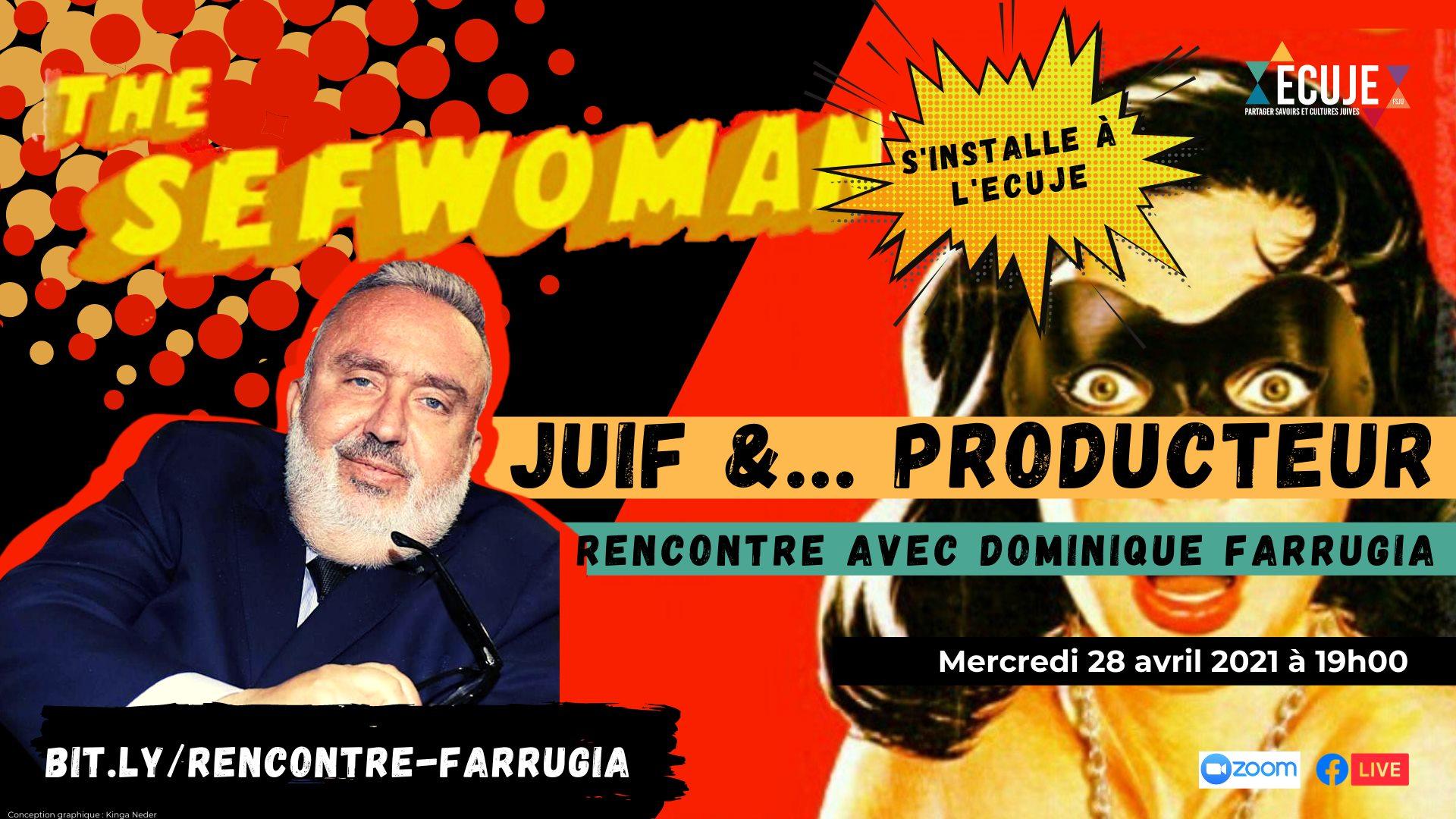 Juif et ... producteur: rencontre avec Dominique Farrugia