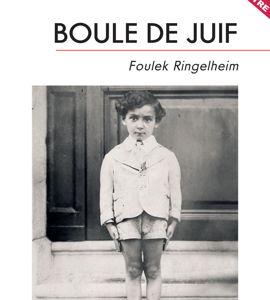 Boule de Juif de Foulek Ringelheim, avec Sabine Ringelheim