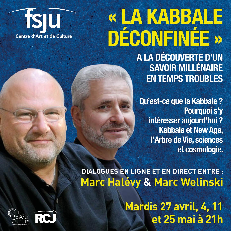 La kabbale déconfinée, avec Marc Halévy et Marc Welinski
