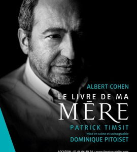 Le livre de ma mère d'Albert Cohen avec Patrick Timsit