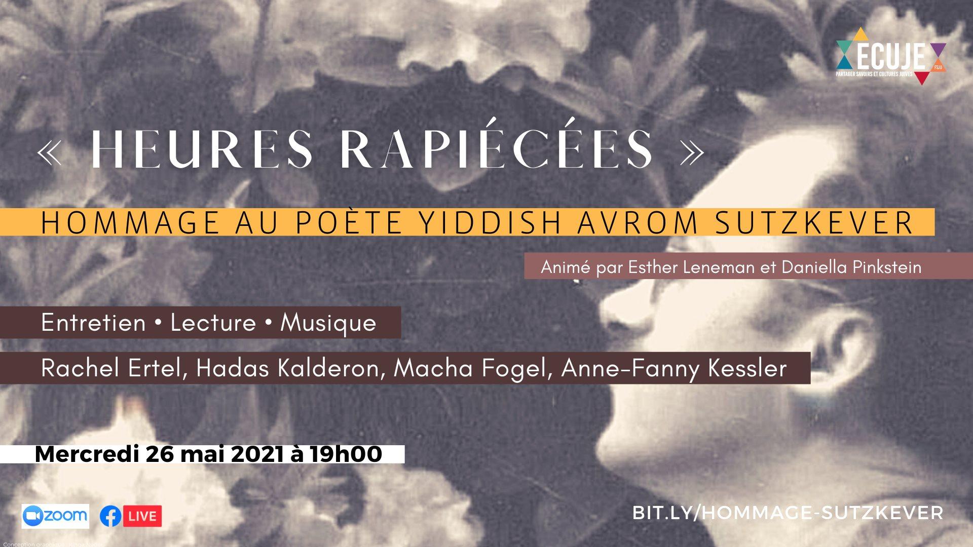 Heures rapiécées: hommage au poète yiddish Avrom Stuzkever, avec Rachel Ertel