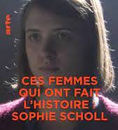 Sophie Scholl:  ces femmes qui ont fait l'histoire, de Christian Twente et Michael Löseke
