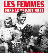 Les femmes dans le projet nazi, de Christian Delage