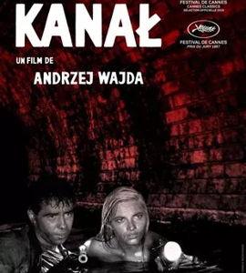 Kanal, Ils aimaient la vie, de Andrzej Wajda