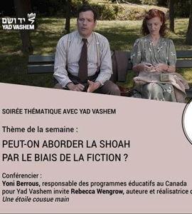Peut-on aborder la Shoah par le biais de la fiction?, avec Yoni Berrous
