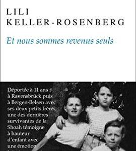 Et nous sommes revenus seuls, de Lili Keller-Rosenberg