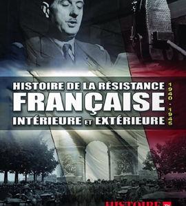 Histoire de la Résistance française, intérieure et extérieure, de  Marion Corty et Olivier Beline