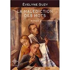 La malédiction des mots, avec Evelyne Guzy