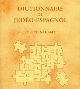Dictionnaire du judéo-espagnol, avec Joseph Nehama