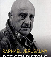 Des Sex Pistols à l'Intifada, avec Raphaël Jerusalmy