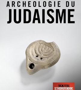 L'archéologie du judaïsme, de Eliott Maintigneux