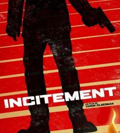 Incitement, de Yaron Zilberman