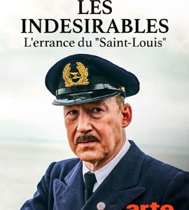 Les indésirables, l'errance du Saint Louis, de Ben Von Grafenstein