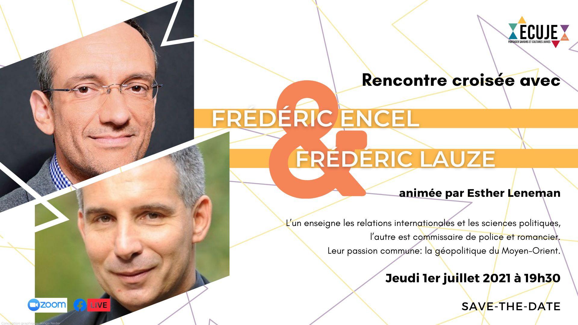 Frédéric Encel et Frédéric Lauze, avec Esther Leneman