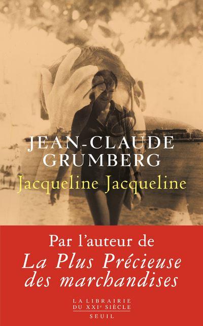Jacqueline Jacqueline, avec Jean-Claude Grumberg