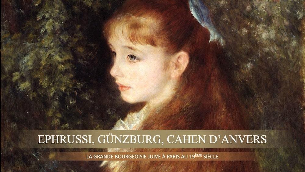 Ephrussi, Günzburg, Cahen d'Anvers. La grande bourgeoisie juive à Paris au 19ème siècle