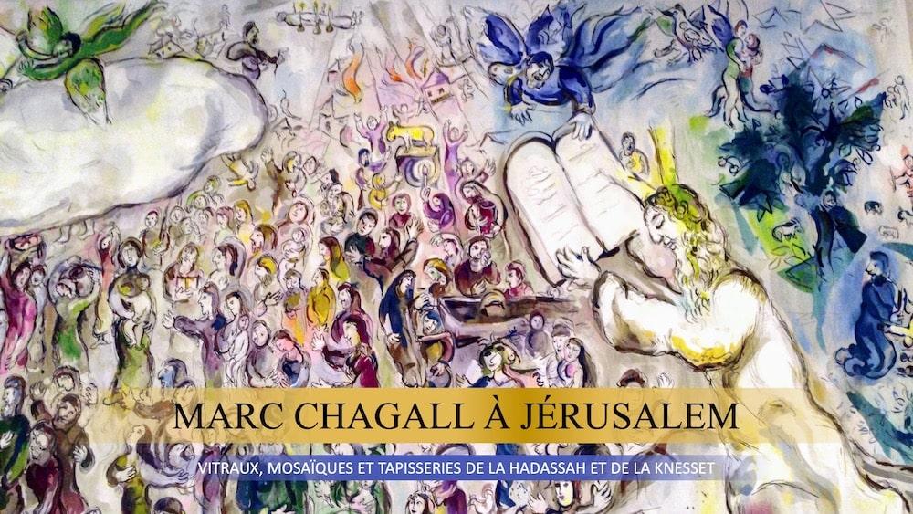Marc Chagall à Jérusalem : la Hadassah et la Knesset