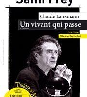 Un vivant qui passe, texte de Claude Lanzmann