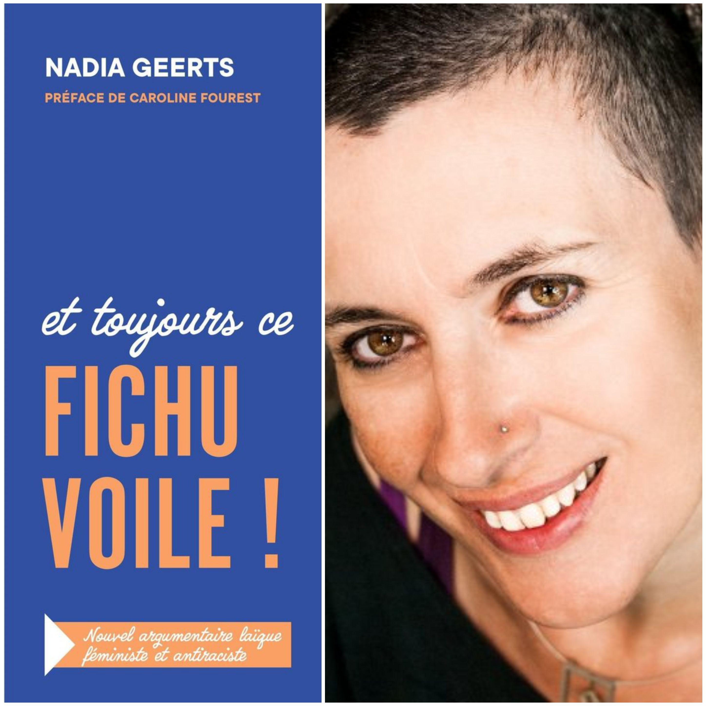 Et toujours ce fichu voile!,  avec Nadia Geerts